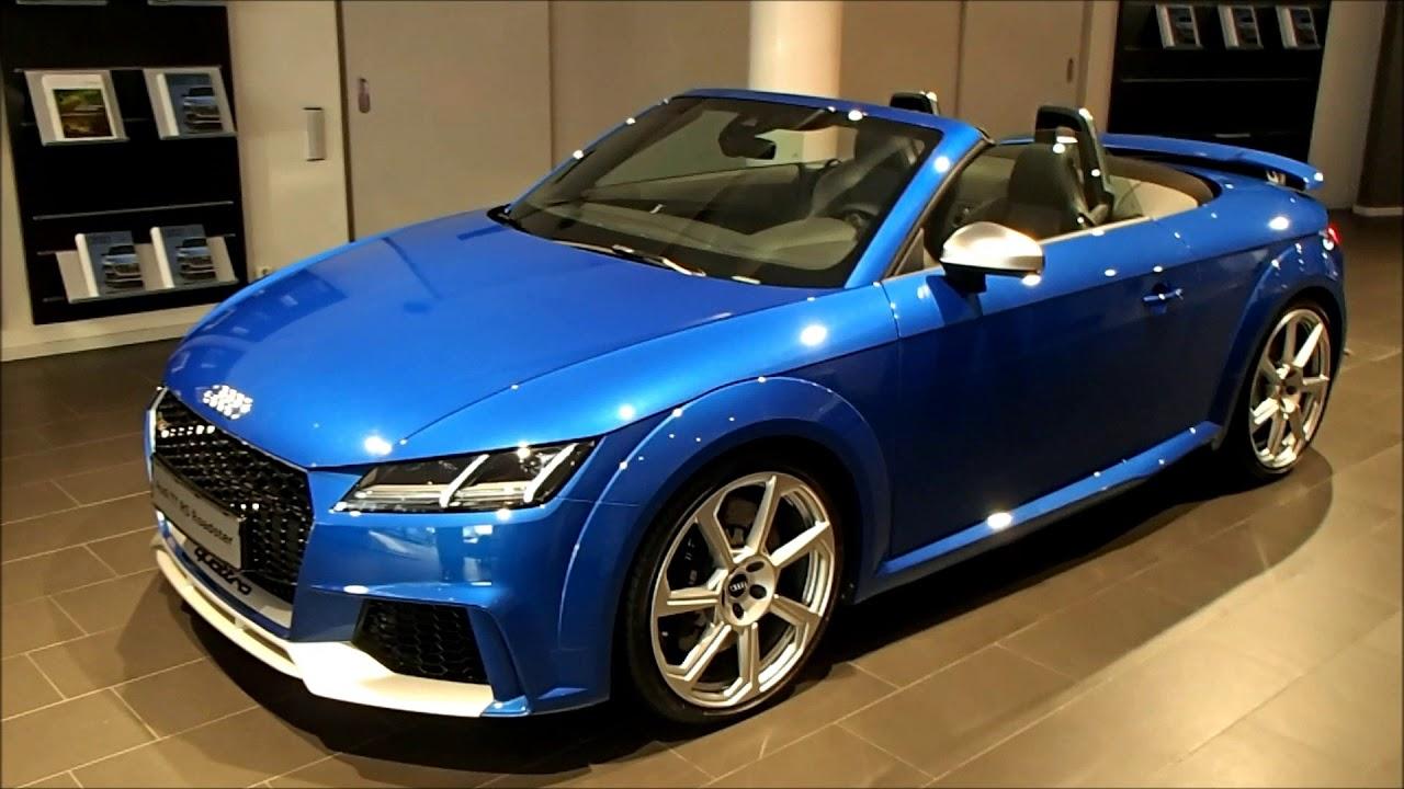 2018 Audi Tt Rs Roadster 400 Ps Arablue With Aluminium Package Cab Maneuvering Walkaround