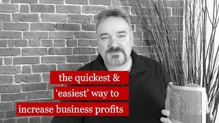 Increasing Business Profits Quickly