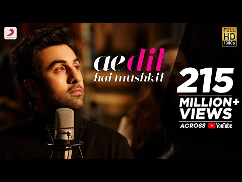 Ae Dil Hai Mushkil Title Song Lyrics From Ae Dil Hai Mushkil