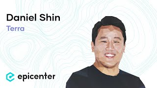 Dan Shin: Terra – The Stable Currency Tackling the Ecommerce Payments Market (#301)