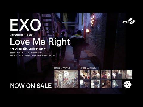 EXO / 「Love Me Right ~romantic universe~」SPOT(30秒Ver.)