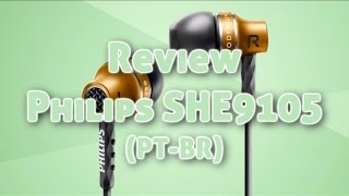 "Review + ""Unboxing"" Fone Philips SHE9105"
