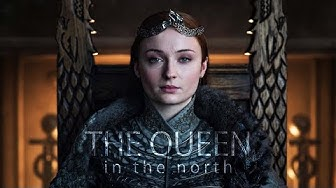 Sansa Stark - The Queen in the North