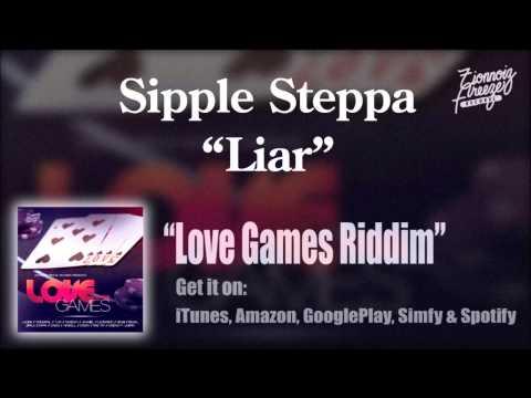 Sipple Steppa - Liar - Love Games Riddim (ZionnoizFreeze)