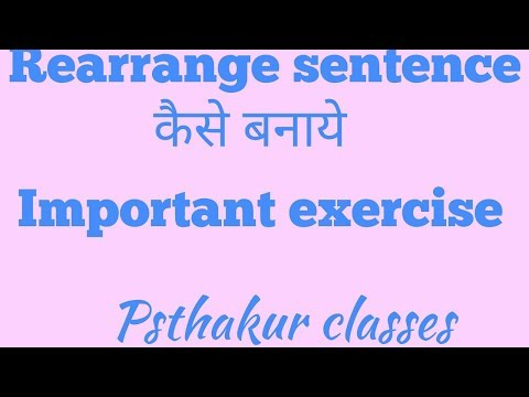 Rearrange sentence by psthakur classes - YouTube