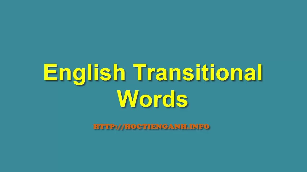 english essays transitions Learn all about transition words includes lists of transitional words and phrases, along with helpful printable worksheets.