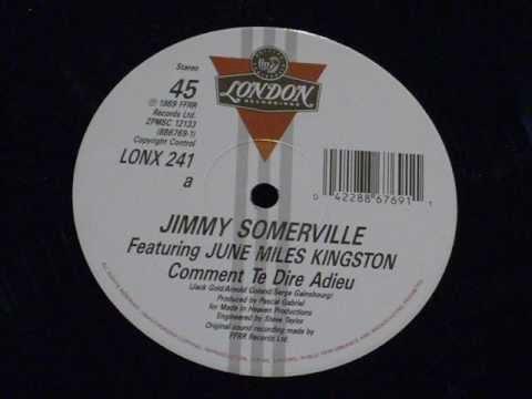 Comment te dire adieu - Jimmy somerville feat june miles kingston