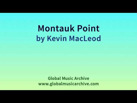 Montauk Point by Kevin MacLeod 1 HOUR