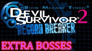 Shin Megami Tensei Devil Survivor 2  Record Breaker - FINAL Stream #17 EXTRA BOSSES - FINAL