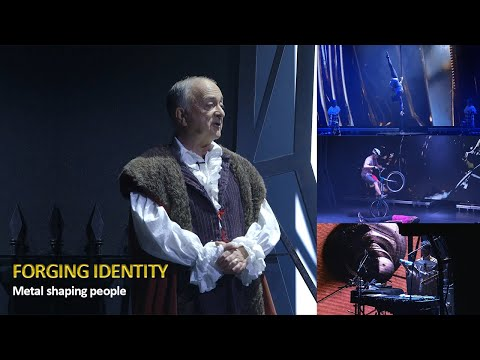 Forging Identity: metal shaping people