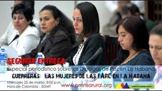 Guerreras: Las mujeres de las FARC-EP en La Habana