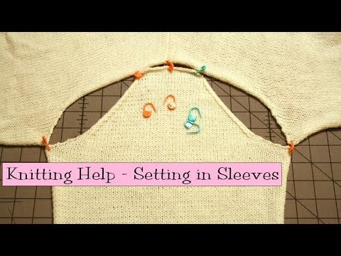 Knitting Help - Setting in Sleeves