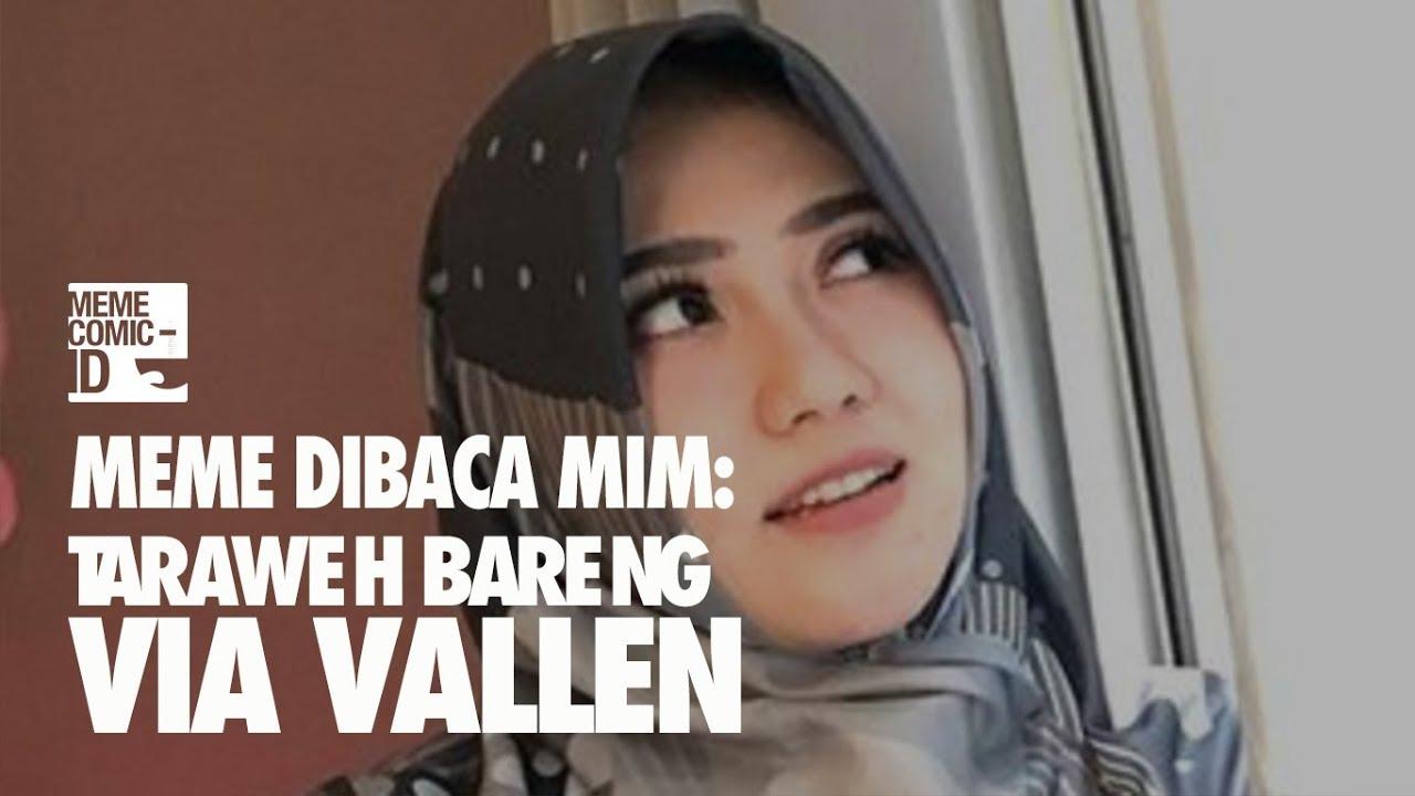 Taraweh bareng via vallen meme dibaca mim ramadhan meme comic indonesia