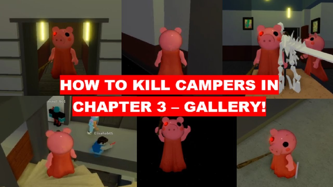 HOW TO KILL CAMPERS GLITCHING IN CHAPTER 3 - GALLERY! [Roblox Piggy Glitches]