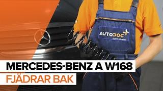 Byta Spiralfjäder on MERCEDES-BENZ A-CLASS: verkstadshandbok