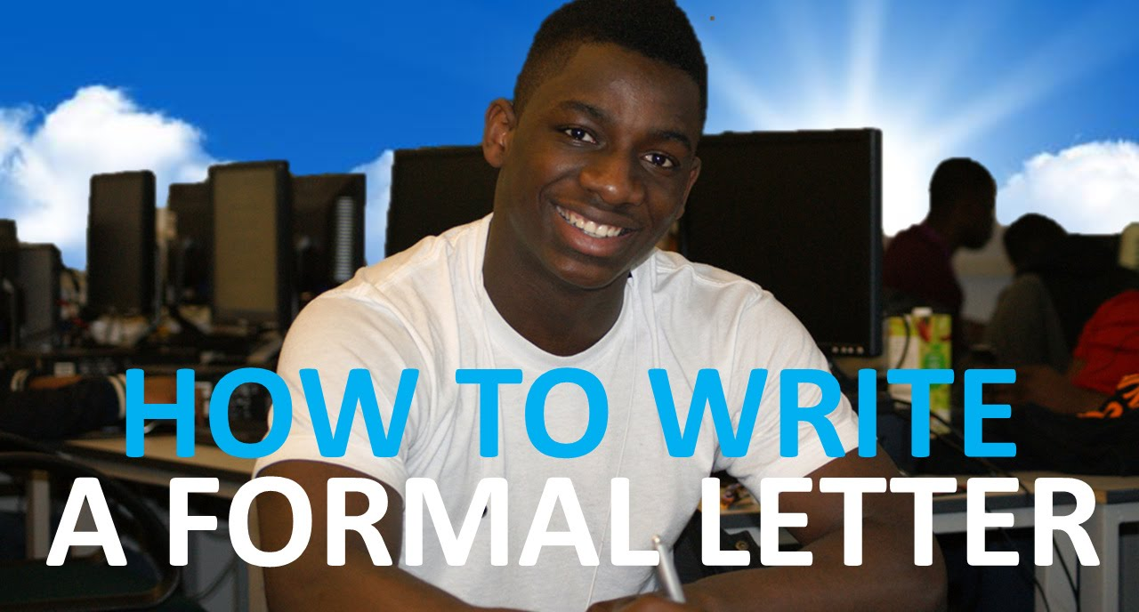 How To Write A Formal Letter  Youtube