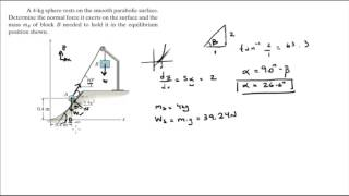 Determine the normal foŗce it exerts on the surface and the mass mB of block B