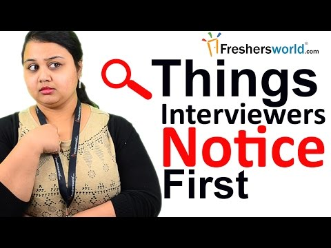 Things Interviewers Notice First \u2013 Interview Tips, Tips to ace an - first interview tips
