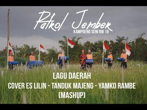 Patrol Jember Lagu Tradisional Mash Up Cover