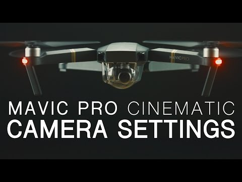 DJI Mavic Pro | Best Camera Settings | Walkthrough