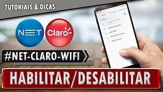 🔸 Como habilito/desabilito o ponto de acesso #NET-CLARO-WIFI na minha casa