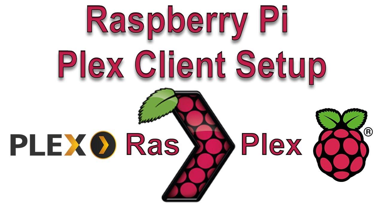 Raspberry Pi 3 Plex Client Using Rasplex