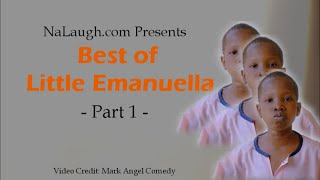 Best of Little Emanuella - Part 1 (Mark Angel Comedy)