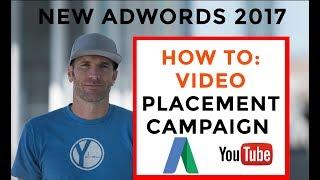كيفية إنشاء فيديو يوتيوب موضع إعلانك في Adwords جديد منصة 2017