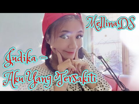 judika---aku-yang-tersakiti-(with-lyrics)-cover-by-mellinads