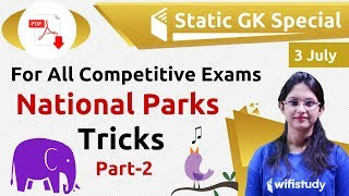 8:45 PM - Static GK by Sushmita Ma'am   National Parks Tricks (Day #5)