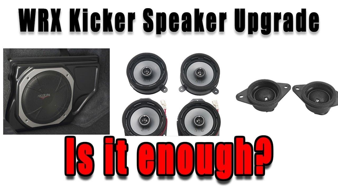 Wrx Kicker Speaker Upgrade Review Is It Worth