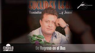 De Regreso en el Bus  - Euclides Leal  (FD)