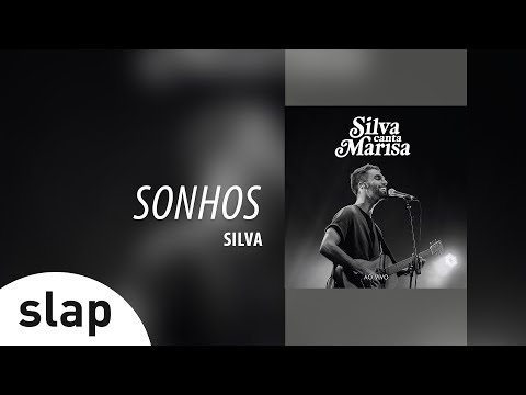 Silva - Sonhos Álbum Silva canta Marisa - Ao Vivo