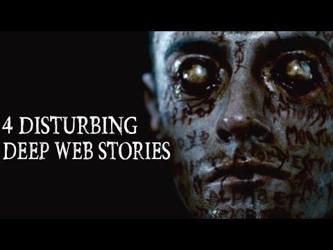 4 Disturbing Deep Web Stories