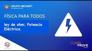ley de ohm; Potencia Eléctrica | CuapaProfe