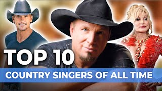 Top 10 Country Singers Of All Time