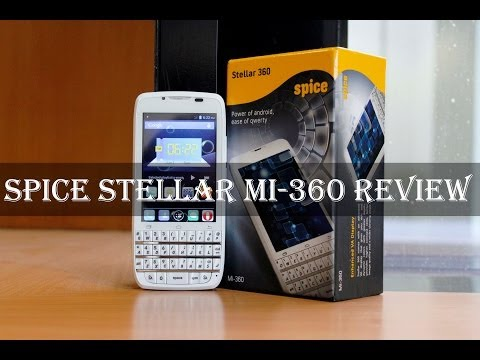 Spice Stellar Mi-360 Unboxing & Full Review: Features, Performance, Camera, Multimedia, Gaming etc.