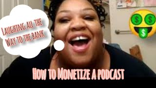 How to Monetize a Podcast 🤑