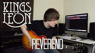 Reverend - Kings Of Leon Cover
