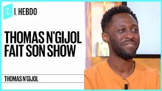 Thomas N'Gijol fait son show - C l'hebdo - 28/04/2018