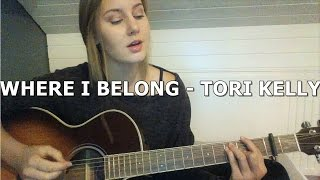 Where I belong - Tori Kelly (Acoustic cover) - Yvonne