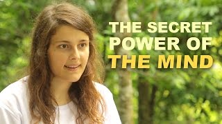 The Secret Power of the Mind - Experience it for Yourself!