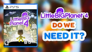 LittleBigPlanet 4 - The Next LittleBigPlanet Game