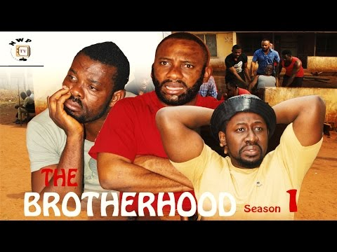 Brotherhood Season 1    - 2016  Latest Nigerian Nollywood Movie