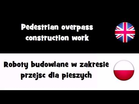 VOCABULARY IN 20 LANGUAGES = Pedestrian overpass construction work