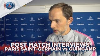 POST MATCH INTERVIEWS: PARIS SAINT-GERMAIN vs GUINGAMP