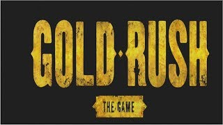 Gold Rush: The Game Review | FIRST LOOK | Episode #1 | YouTube Gaming