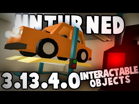 Unturned 3.13.4.0: INTERACTABLE OBJECTS & NEW NETWORKING