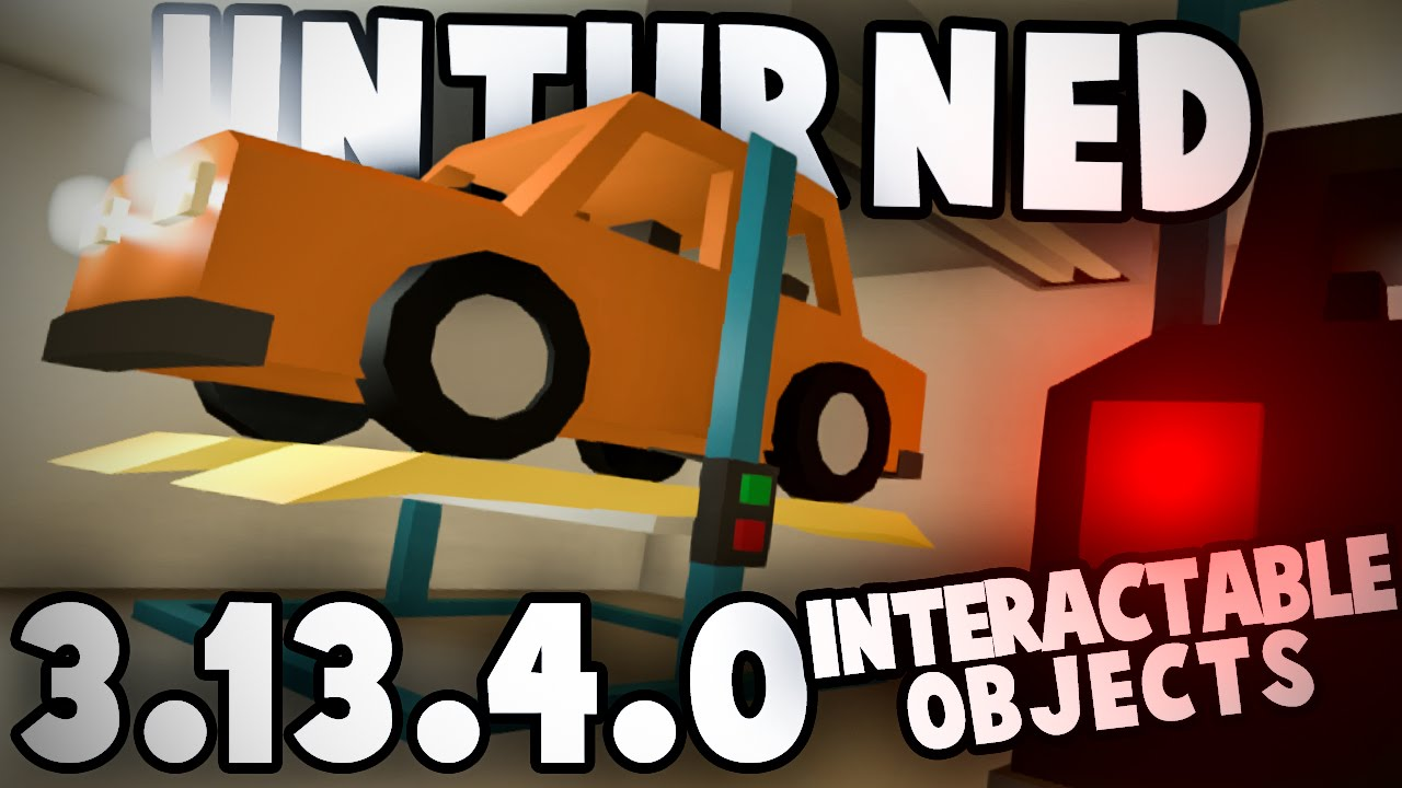 Unturned 31340 INTERACTABLE OBJECTS NEW NETWORKING