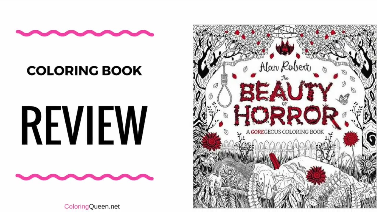 The Beauty Of Horror Coloring Book A Gorgeous Coloring Book Review